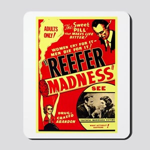 Marijuana Reefer Madness Mousepad