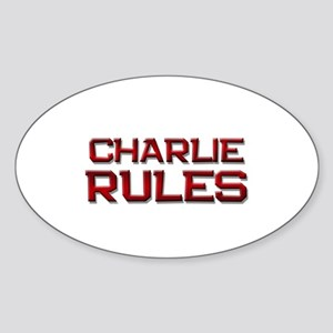 charlie rules Oval Sticker