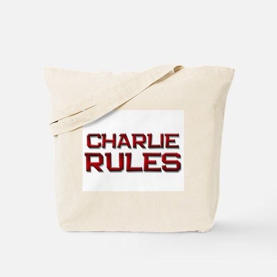 charlie rules Tote Bag