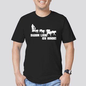 That is why I love dogs, huskies, sledge, T-Shirt