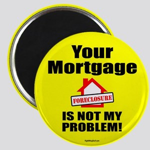 """Your Mortgage 2.25"""" Magnet (10 pack)"""