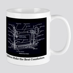 Quilters Make the Best Comforters Mug