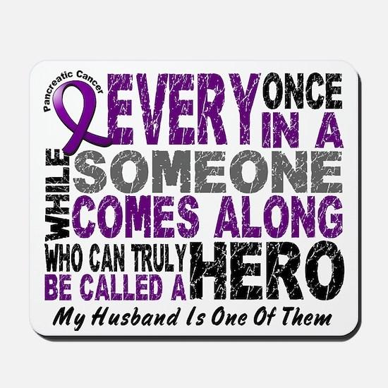 Hero Comes Along Husband Pancreatic Cancer Mousepa