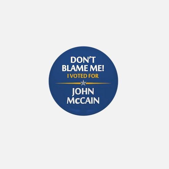 Don't Blame Me... Mini Button