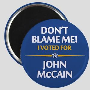 Don't Blame Me... Magnet