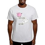 Save a Pig Eat Tofu Light T-Shirt