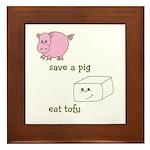 Save a Pig Eat Tofu Framed Tile