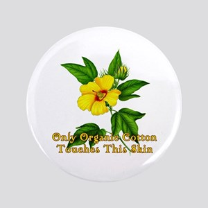 "ORGANIC COTTON with Cotton Flower 3.5"" Button"