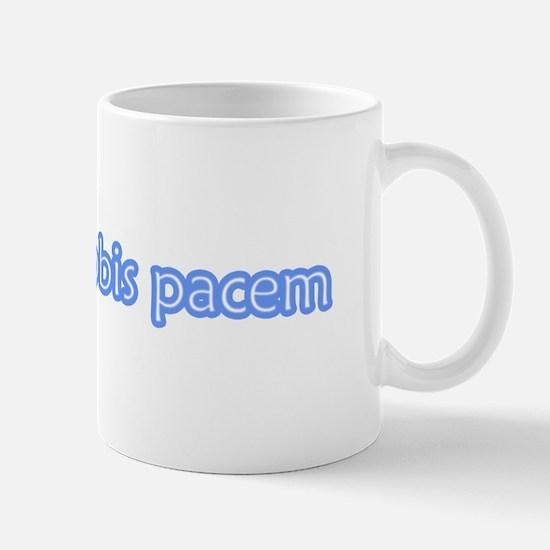 """Dona Nobis Pacem"" Mug"
