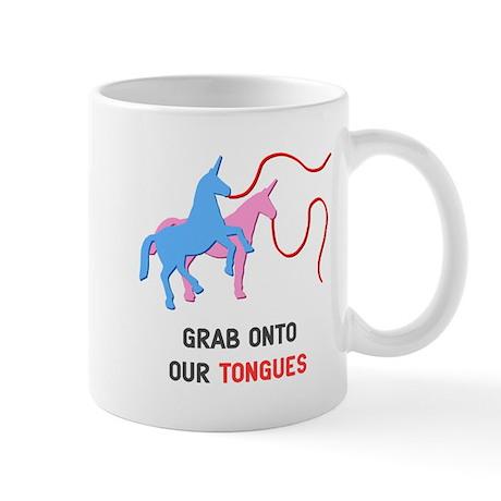Grab Onto Our Tongues Mug