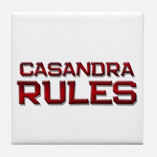 casandra rules Tile Coaster