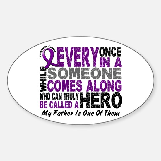 HERO Comes Along 1 Father PC Oval Decal