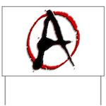 Anarchy Now Yard Sign