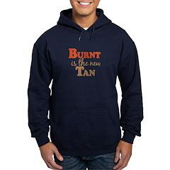 Burnt is the new Tan Hoodie (dark)