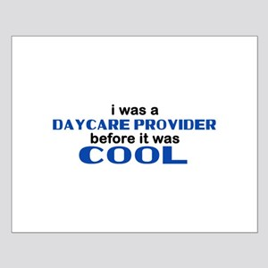 Daycare Provider Before Cool Small Poster