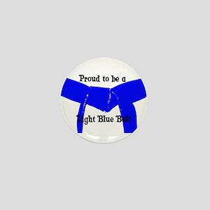 Proud to be Lt Blue Belt Mini Button
