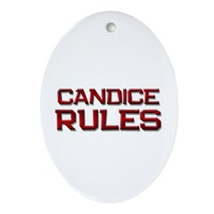 candice rules Oval Ornament