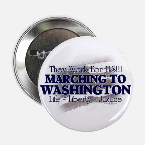 "Marching To Washington 2.25"" Button"