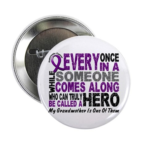 "HERO Comes Along 1 Grandmother PC 2.25"" Button (10"