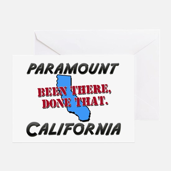 paramount california - been there, done that Greet