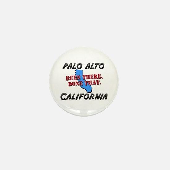 palo alto california - been there, done that Mini