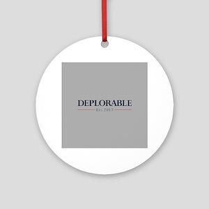 Deplorable Est 2017 Round Ornament