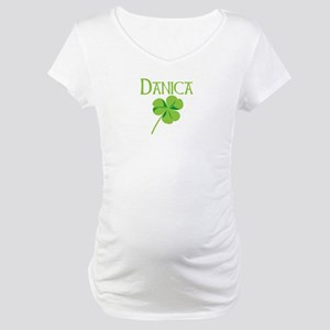 Danica shamrock Maternity T-Shirt