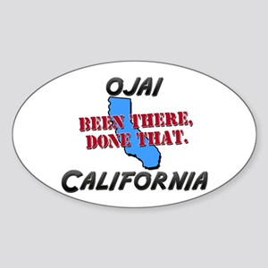 ojai california - been there, done that Sticker (O