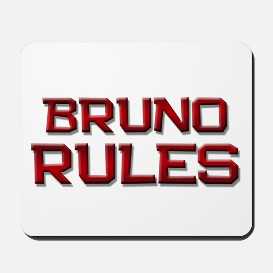 bruno rules Mousepad