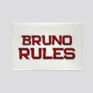 bruno rules Rectangle Magnet