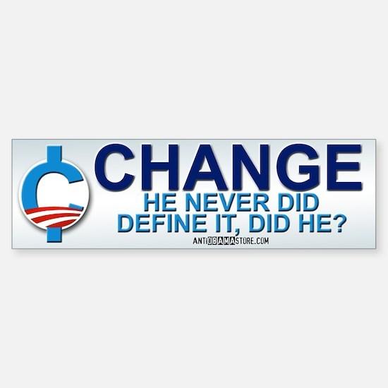 """Define """"Change"""" Bumper Bumper Bumper Sticker"""