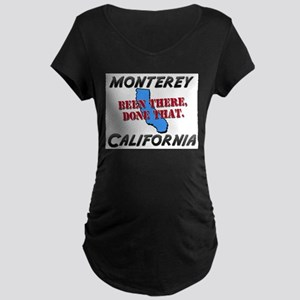 monterey california - been there, done that Matern