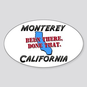 monterey california - been there, done that Sticke