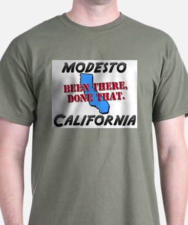 modesto california - been there, done that T-Shirt
