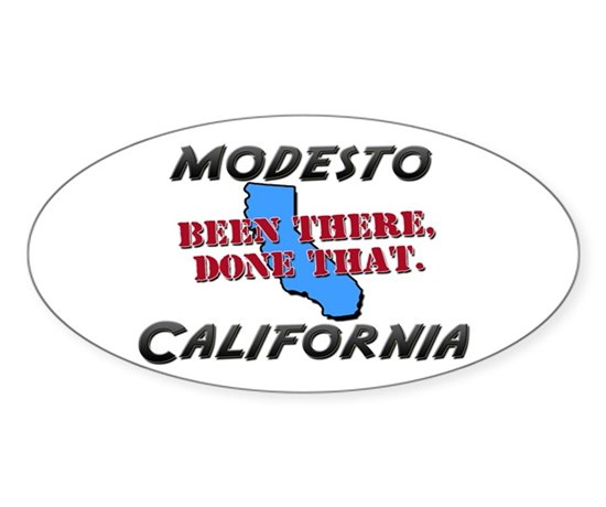 Modesto california been there done that decal