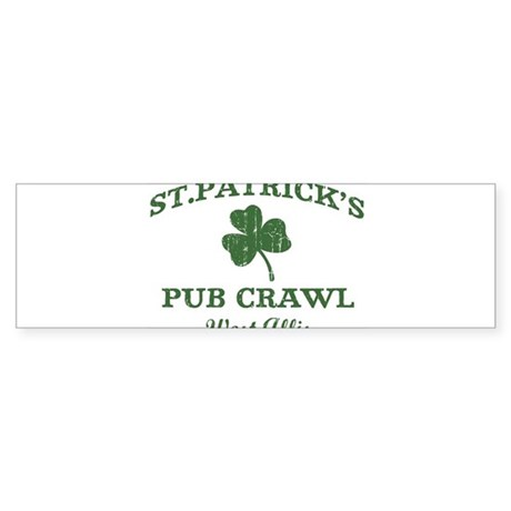 West Allis pub crawl Bumper Sticker
