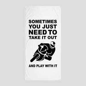 Take It Out And Play With It Beach Towel