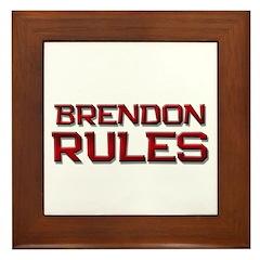 brendon rules Framed Tile