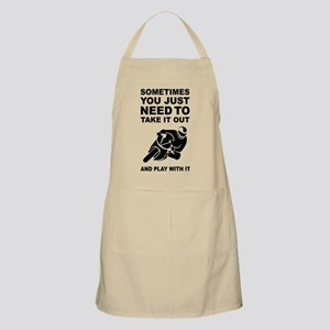 Take It Out And Play With It Light Apron