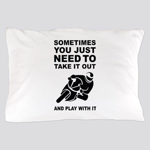 Take It Out And Play With It Pillow Case