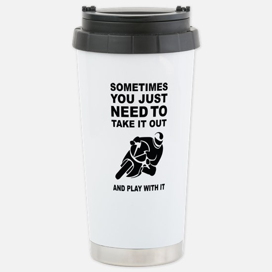 Take It Out And Play With It Travel Mug
