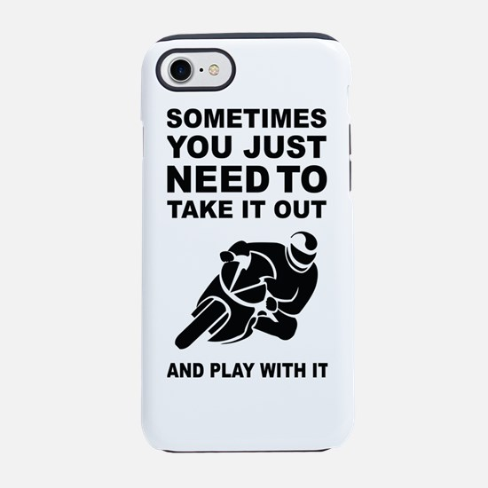 Take It Out And Play With It iPhone 7 Tough Case