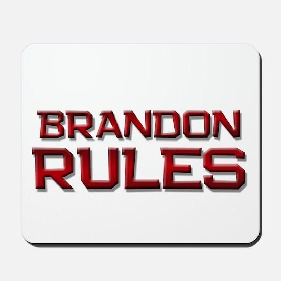 brandon rules Mousepad