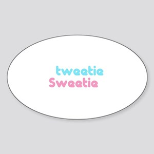 tweetie sweetie Oval Sticker