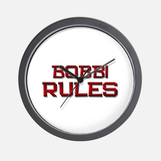 bobbi rules Wall Clock