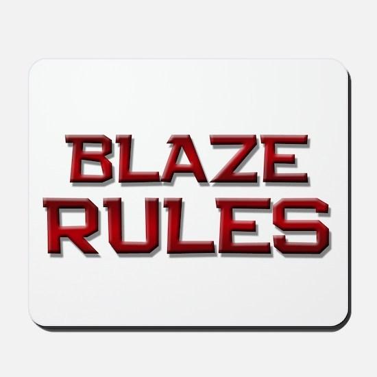 blaze rules Mousepad