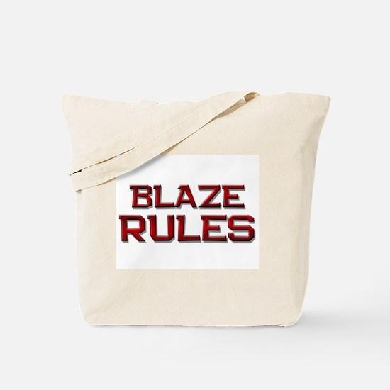 blaze rules Tote Bag