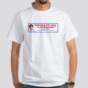 "Nancy Pelosi ""Un-American"" White T-Shirt"