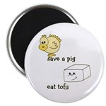 Save a Chicken Eat Tofu Magnet