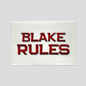 blake rules Rectangle Magnet